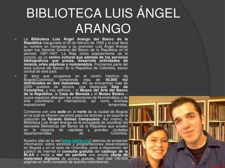 BIBLIOTECA LUIS ÁNGEL ARANGO<br />La Biblioteca Luis Ángel Arango del Banco de la República inaugurada el 20 de febrero de...