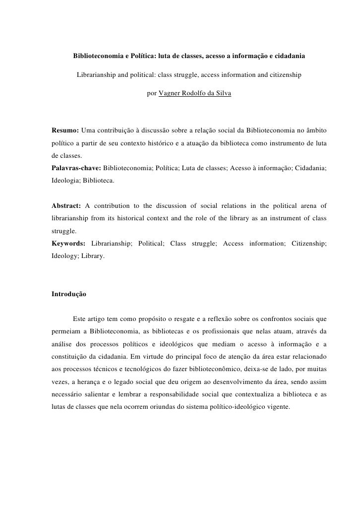 Biblioteconomia e Política: luta de classes, acesso a informação e cidadania            Librarianship and political: class...