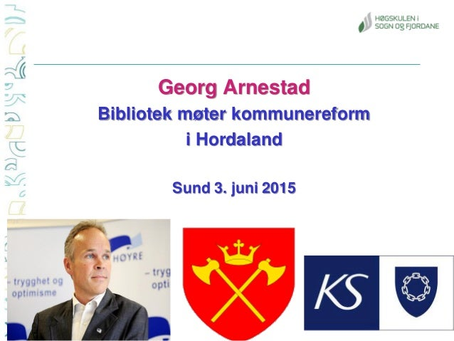 Georg Arnestad Bibliotek møter kommunereform i Hordaland Sund 3. juni 2015