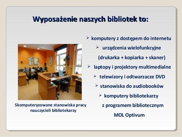 Biblioteki szkolne Slide 3