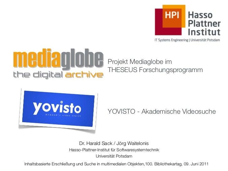 Projekt Mediaglobe im                                             THESEUS Forschungsprogramm                              ...