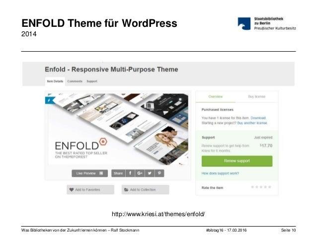 #bibtag16 - 17.03.2016Was Bibliotheken von der Zukunft lernen können – Ralf Stockmann Seite 10 ENFOLD Theme für WordPress ...