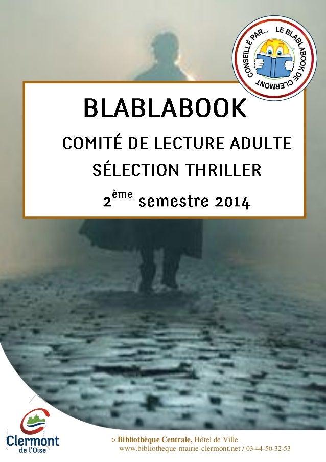 > Bibliothèque Centrale, Hôtel de Ville www.bibliotheque-mairie-clermont.net / 03-44-50-32-53
