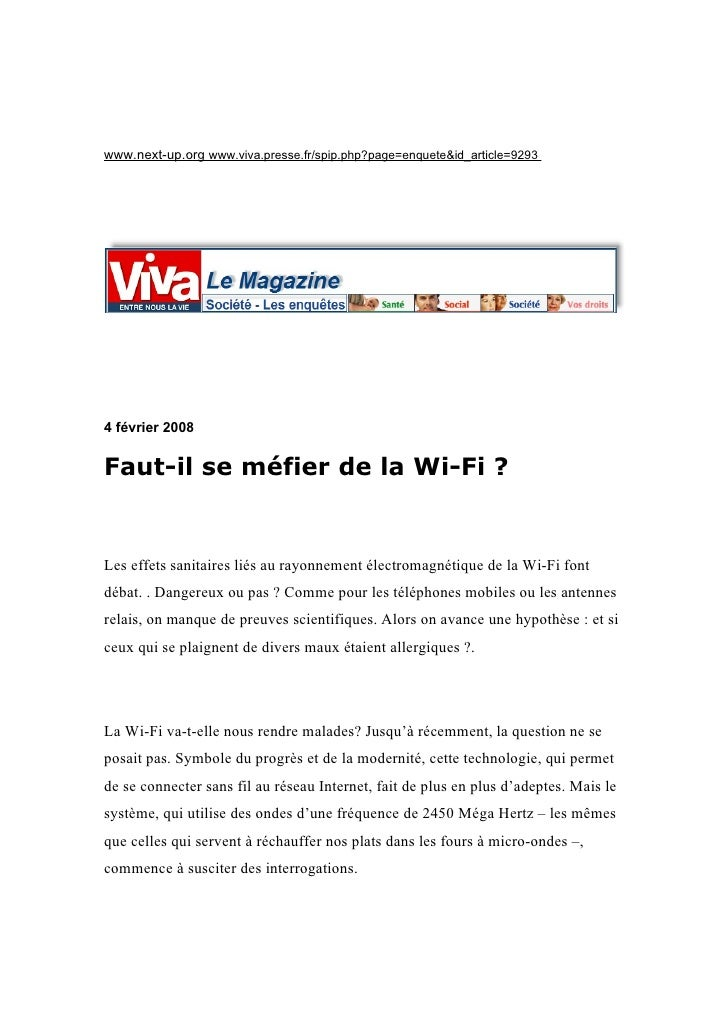 www.next-up.org www.viva.presse.fr/spip.php?page=enquete&id_article=9293     4 février 2008   Faut-il se méfier de la Wi-F...