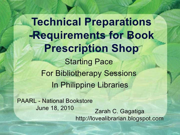 Technical Preparations -Requirements for Book Prescription Shop Starting Pace  For Bibliotherapy Sessions  In Philippine L...
