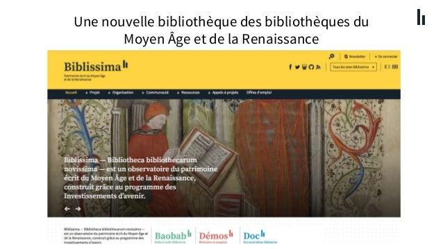 Biblissima : une nouvelle bibliothèque des bibliothèques du moyen âge et de la renaissance Slide 2