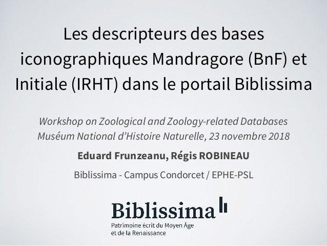 Les descripteurs des bases iconographiques Mandragore (BnF) et Initiale (IRHT) dans le portail Biblissima Workshop on Zool...