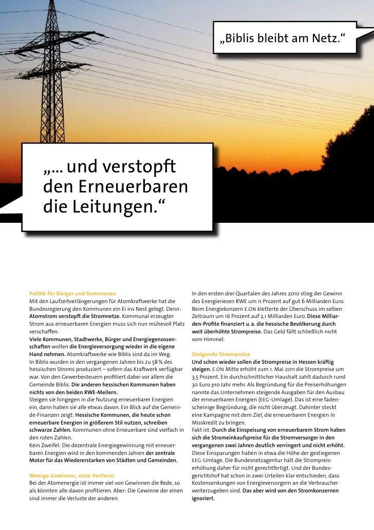 """""""Biblis bleibt am Netz.""""     """"… und verstopft     den Erneuerbaren     die Leitungen.""""Politik für Bürger und Kommunen     ..."""