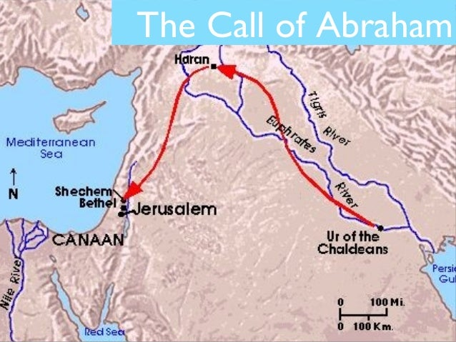 Topic Two The Call Of Abraham