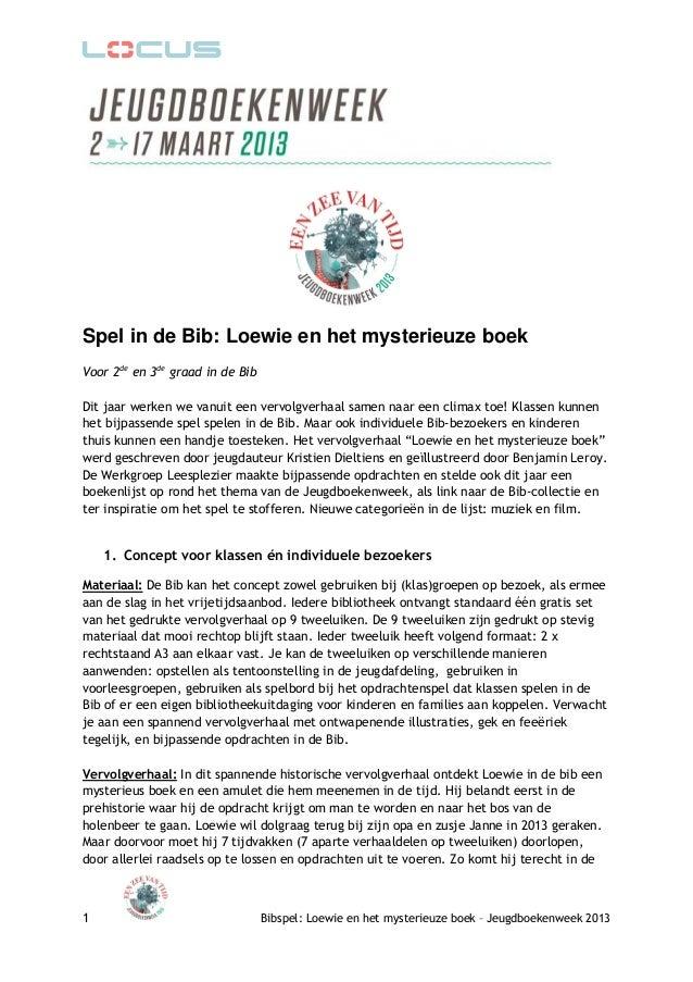 Spel in de Bib: Loewie en het mysterieuze boekVoor 2de en 3de graad in de BibDit jaar werken we vanuit een vervolgverhaal ...