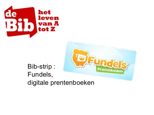 Bib-strip : Fundels, digitale prentenboeken