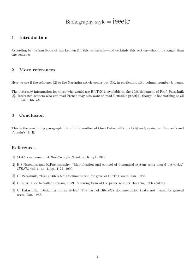 Bibliography style =           ieeetr1    IntroductionAccording to the handbook of van Leunen [1], this paragraph—and cert...