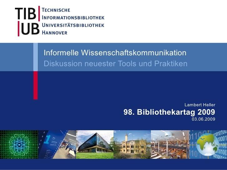 Informelle Wissenschaftskommunikation Diskussion neuester Tools und Praktiken                                           La...