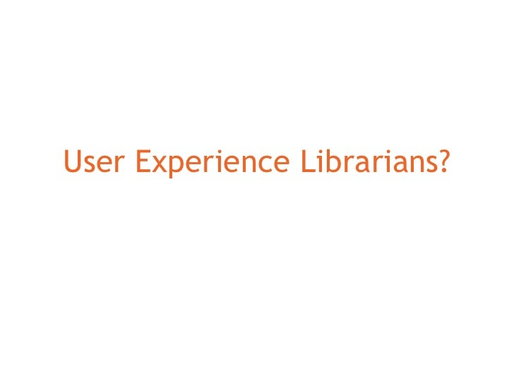 User Experience Librarians?