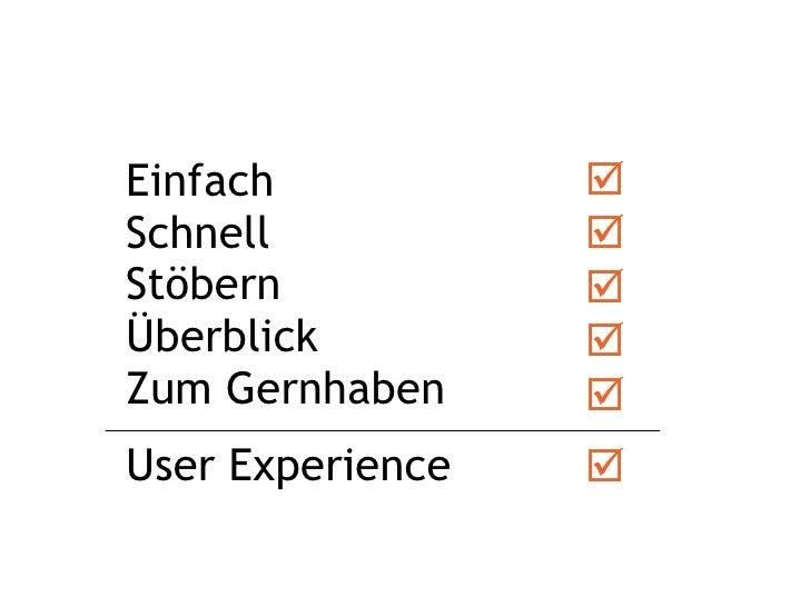 Einfach  Schnell  Stöbern Überblick Zum Gernhaben          User Experience 