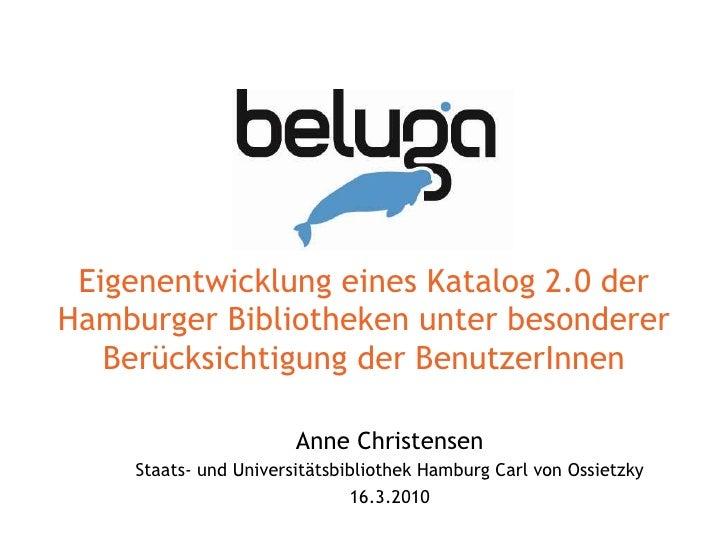 Eigenentwicklung eines Katalog 2.0 der Hamburger Bibliotheken unter besonderer Berücksichtigung der BenutzerInnen Anne Chr...