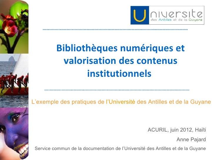 Bibliothèques numériques et            valorisation des contenus                 institutionnelsL'exemple des pratiques de...