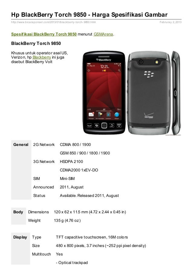 Hp BlackBerry Torch 9850 - Harga Spesifikasi Gambarhttp://www.bicaraponsel.com/2013/01/blackberry- torch- 9850.html       ...