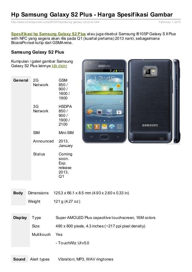 Hp Samsung Galaxy S2 Plus - Harga Spesifikasi Gambarhttp://www.bicaraponsel.com/2013/01/samsung- galaxy- s2- plus.html    ...