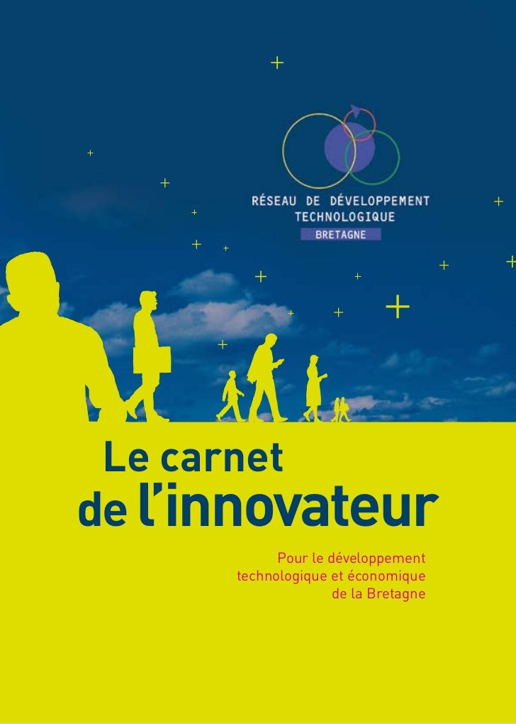 Le carnetde l'innovateur             Pour le développement       technologique et économique                      de la Br...