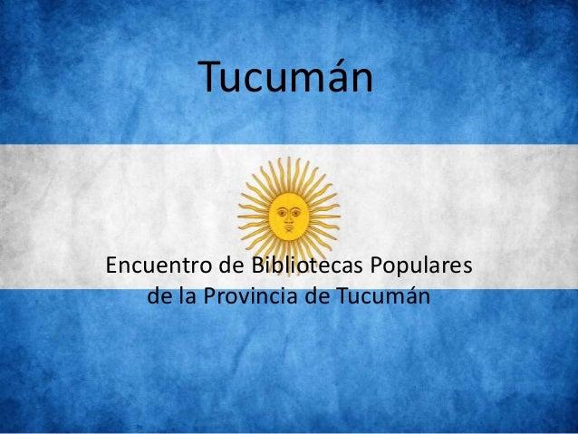 Tucumán Encuentro de Bibliotecas Populares de la Provincia de Tucumán