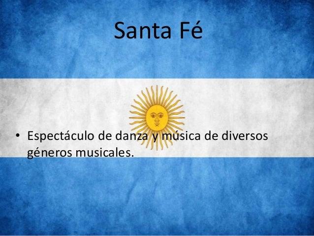 Santa Fé • Espectáculo de danza y música de diversos géneros musicales.