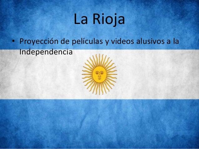 La Rioja • Proyección de películas y videos alusivos a la Independencia