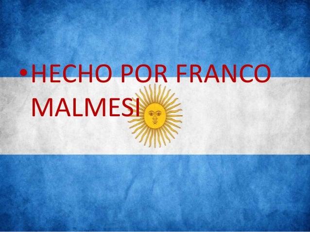 •HECHO POR FRANCO MALMESI