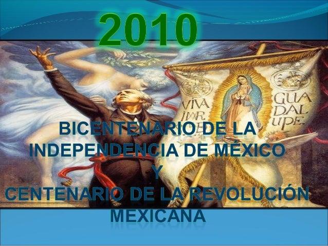 El Jueves 16 de Septiembre de 2010 se celebra el Bicentenario de la Independencia de México. El 16 de Septiembre se celebr...