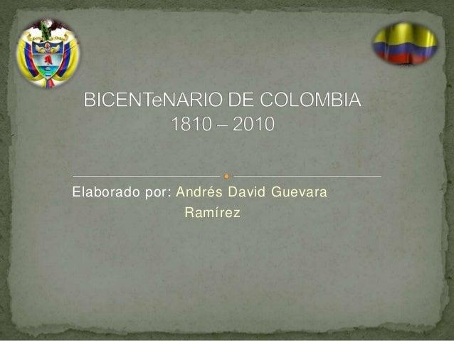 Elaborado por: Andrés David Guevara Ramírez