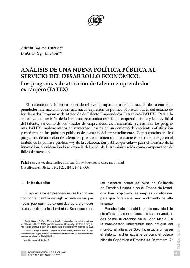 49 Colaboraciones BOLETÍN ECONÓMICO DE ICE 3087 DEL 1 AL 31 DE MAYO DE 2017 Adrián Blanco Estévez* Iñaki Ortega Cachón** A...