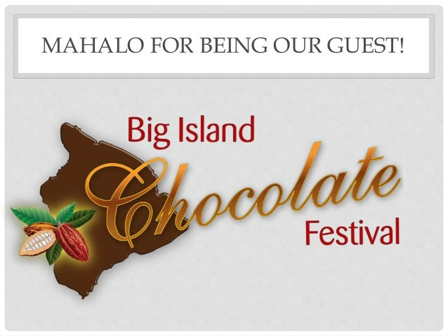 MAHALO FOR BEING OUR GUEST!