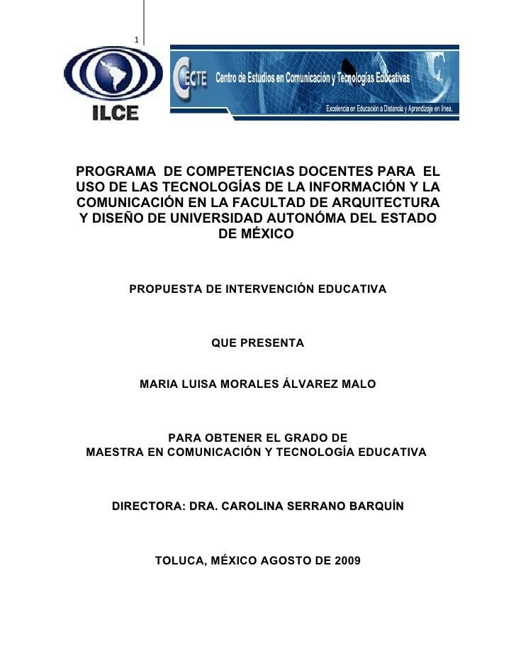 1PROGRAMA DE COMPETENCIAS DOCENTES PARA ELUSO DE LAS TECNOLOGÍAS DE LA INFORMACIÓN Y LACOMUNICACIÓN EN LA FACULTAD DE ARQU...