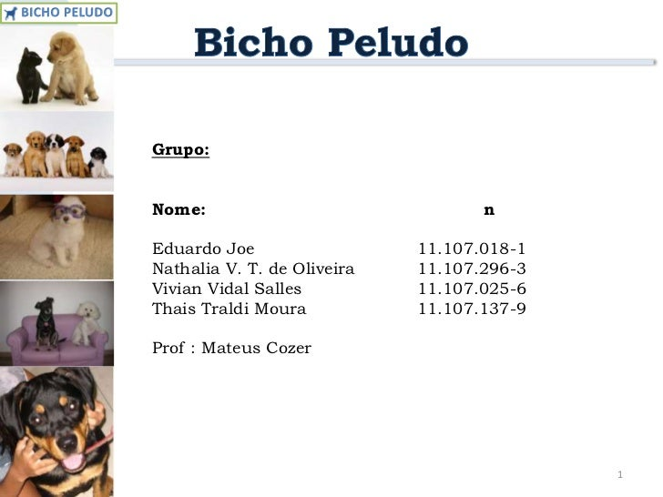 1<br />Grupo:<br />Nome:n°<br />Eduardo Joe 11.107.018-1<br />Nathalia V. T. de Oliveira11.107.296-3<br />Vivian ...