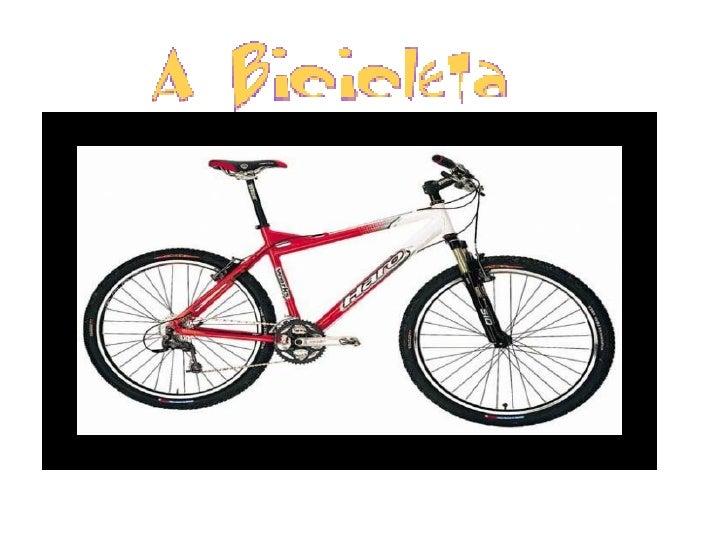 HISTÓRIAO primeiro meio de transporte por terra feito inteiramente pelo homem foia bicicleta, que nós usamos para brincar....