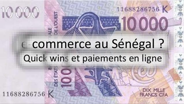 e-commerce au Sénégal ? Quick wins et paiements en ligne