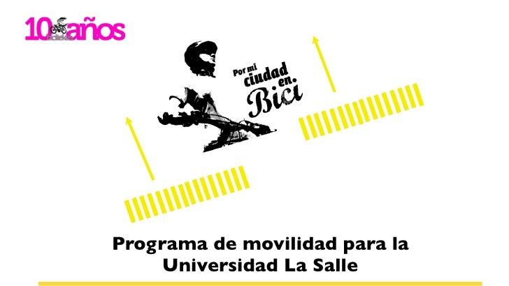 Programa de movilidad para la      Universidad La Salle