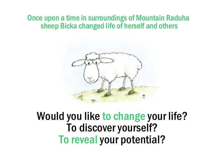 Once upon a time in surroundings of Mountain Raduha  sheep Bicka changed life of herself and others Would you like  to cha...
