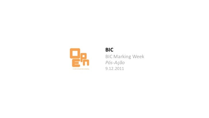 BICBIC Marking WeekPós-Ação9.12.2011