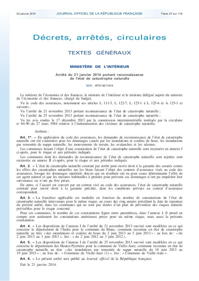 .  24 janvier 2014  JOURNAL OFFICIEL DE LA RÉPUBLIQUE FRANÇAISE  Texte 27 sur 115  Décrets, arrêtés, circulaires TEXTES GÉ...