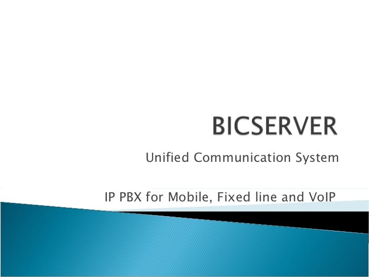 Unified Communication System IP PBX for Mobile, Fixed line and VoIP