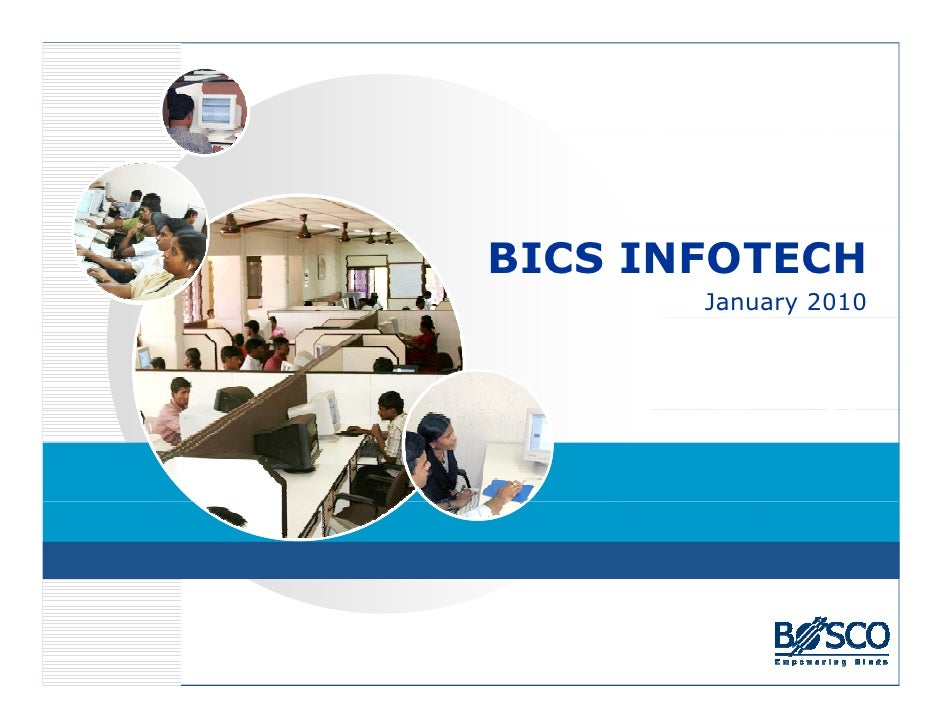 BICS INFOTECH        January 2010