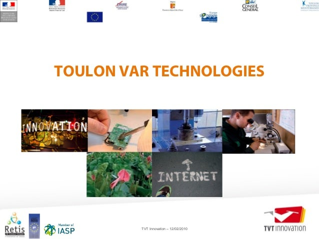TVT Innovation – 12/02/2010 TOULON VAR TECHNOLOGIES