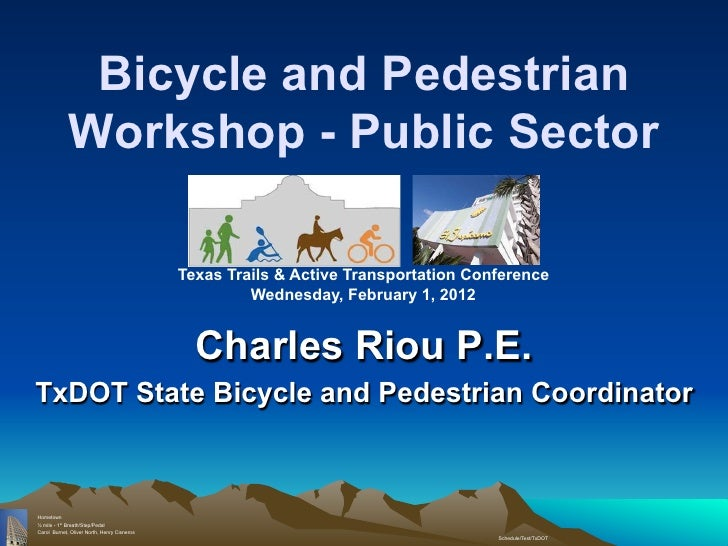 Bicycle and Pedestrian             Workshop - Public Sector                                             Texas Trails & Act...