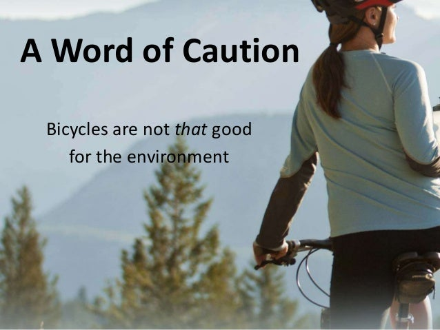 bicycles are not better