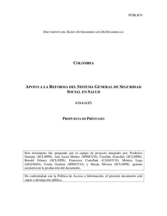 PÚBLICO  DOCUMENTO DEL BANCO INTERAMERICANO DE DESARROLLO  COLOMBIA  APOYO A LA REFORMA DEL SISTEMA GENERAL DE SEGURIDAD S...