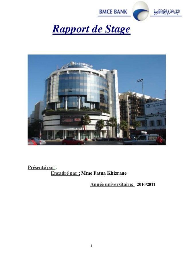 1 Rapport de Stage :Présenté par Mme Fatna Khizrane:Encadré par 20112010/Année universitaire: