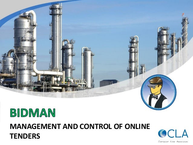 MANAGEMENT AND CONTROL OF ONLINE TENDERS