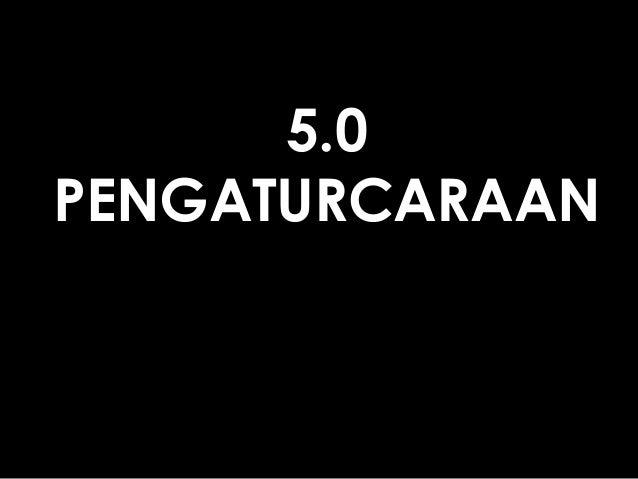 5.0 PENGATURCARAAN