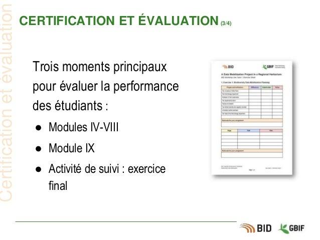 CERTIFICATION ET ÉVALUATION(3/4) Certificationetévaluation Trois moments principaux pour évaluer la performance des étudia...